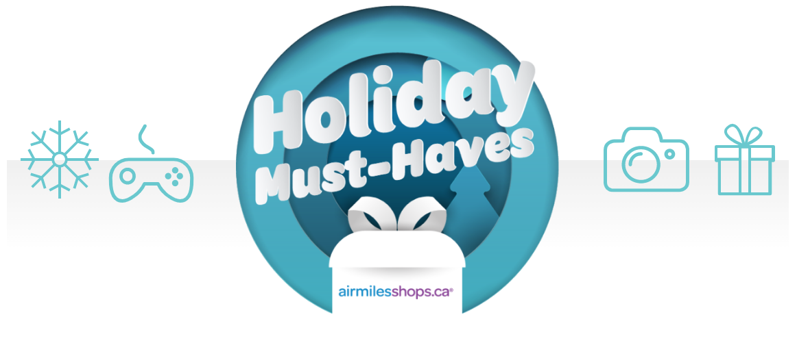 AIR MILES Holiday Must-Haves promotion