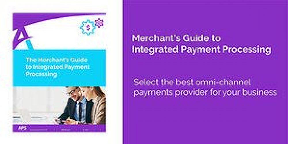 Buyer's Guide for Merchants Explains Omni-Channel Integrated Payments