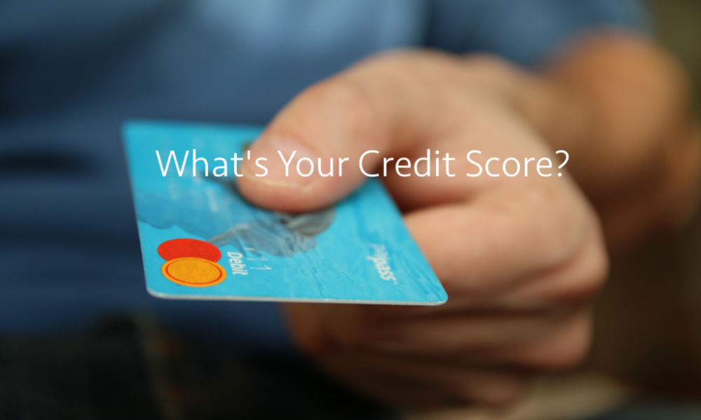 What is Your Credit Score?