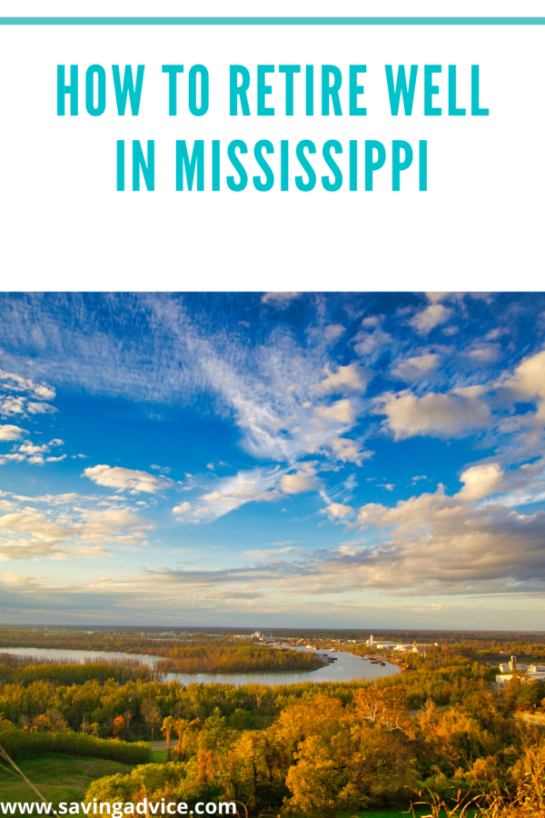 How to Retire Well in Mississippi